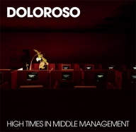 Doloroso - High Time In Middle Management
