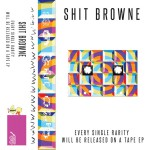 #9 Wecord - Shit Browne