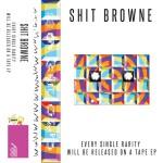 #9 Wecord - Shit Browne